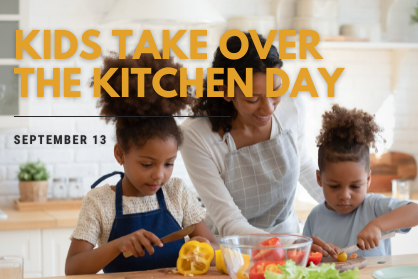 2021 Events Calendar_Kids Take Over the Kitchen Day